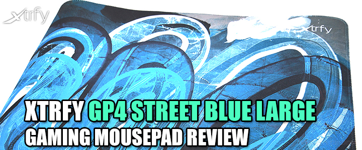 default thumb XTRFY GP4 STREET BLUE LARGE GAMING MOUSEPAD REVIEW