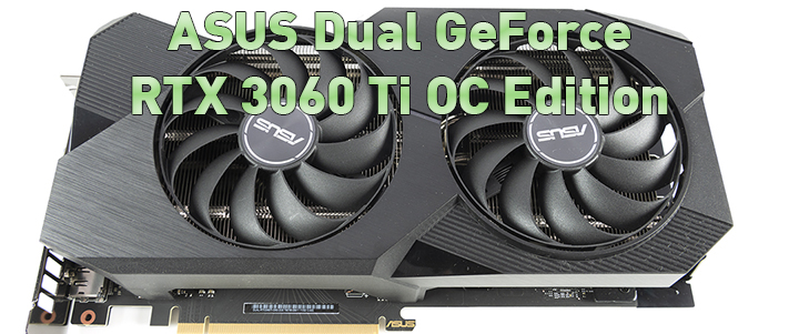 ASUS Dual GeForce RTX 3060 Ti OC Edition Review