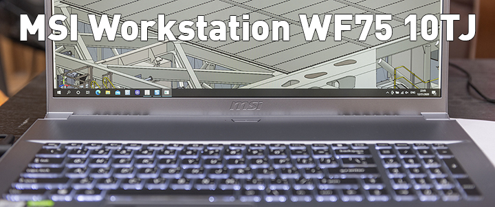 default thumb MSI Workstation WF75 10TJ Review