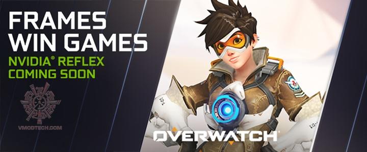 หนทางสู่ชัยชนะในเกมส์ Overwatch ด้วยเฟรมเรทที่สูง ความหน่วงต่ำ ไปกับ NVIDIA REFLEX