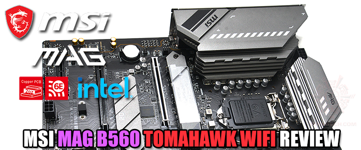 MSI MAG B560 TOMAHAWK WIFI REVIEW