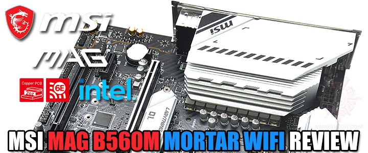 MSI MAG B560M MORTAR WIFI REVIEW