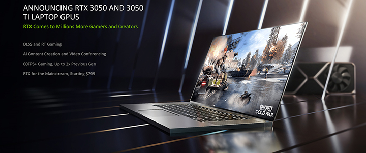 default thumb New GeForce RTX Gaming and Studio Laptop with RTX 3050 and RTX 3050 Ti