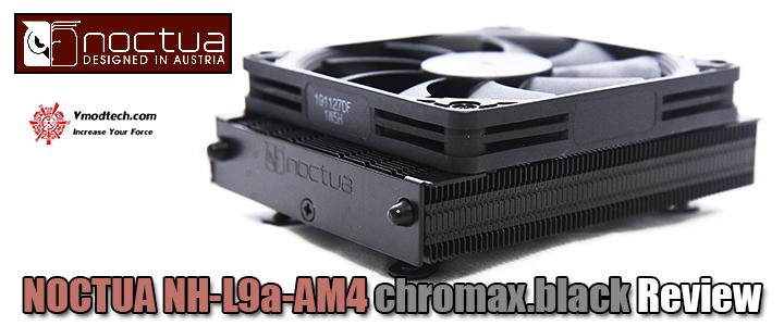NOCTUA NH-L9a-AM4 chromax.black Review