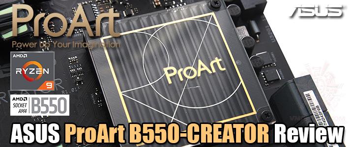ASUS ProArt B550-CREATOR Review