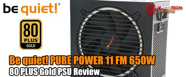 Be quiet! PURE POWER 11 FM 650W 80 PLUS Gold PSU Review