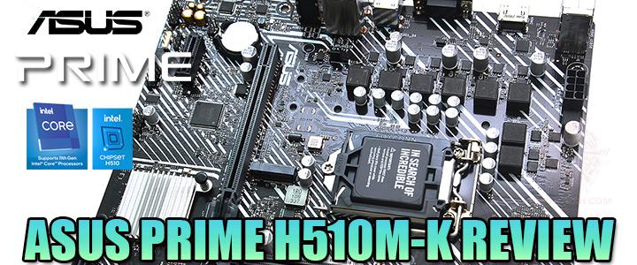 ASUS PRIME H510M-K REVIEW