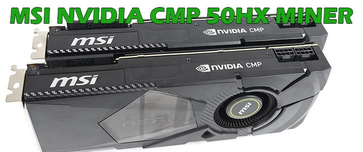 default thumb MSI NVIDIA CMP 50HX MINER Review