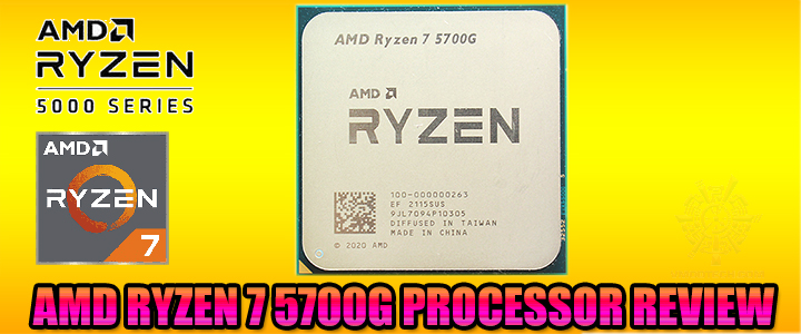 AMD RYZEN 7 5700G PROCESSOR REVIEW