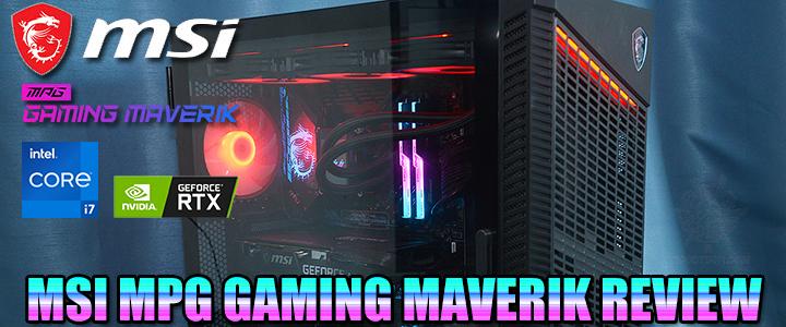MSI MPG GAMING MAVERIK REVIEW