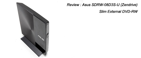 Review : Asus SDRW-08D3S-U (Zendrive)