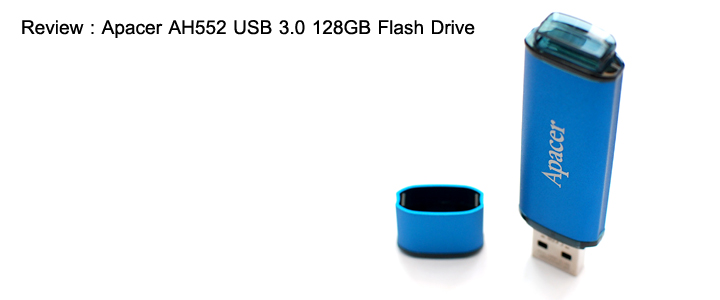 default thumb Review : Apacer AH552 USB 3.0 128GB Flash Drive