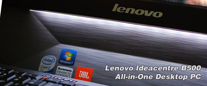 1283189003DSC 5115 Review : Lenovo Ideacentre B500