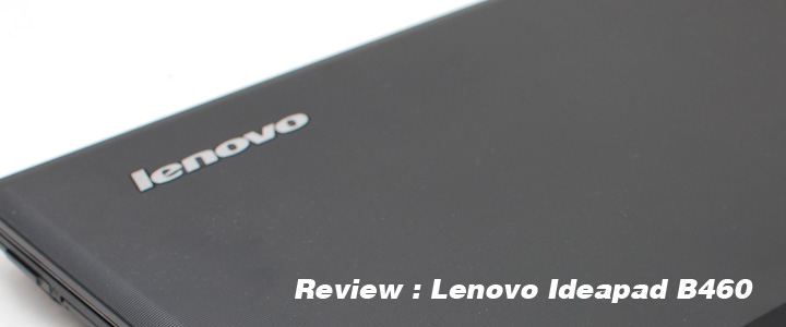 1289577481DSC 6825copy Review : Lenovo Ideapad B460