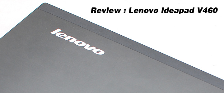 1289661367DSC 6860 Review : Lenovo Ideapad V460