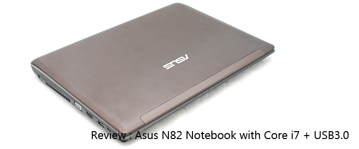 1291128771DSC 6924copy Review : Asus N82JQ Notebook & USB 3.0 Performance
