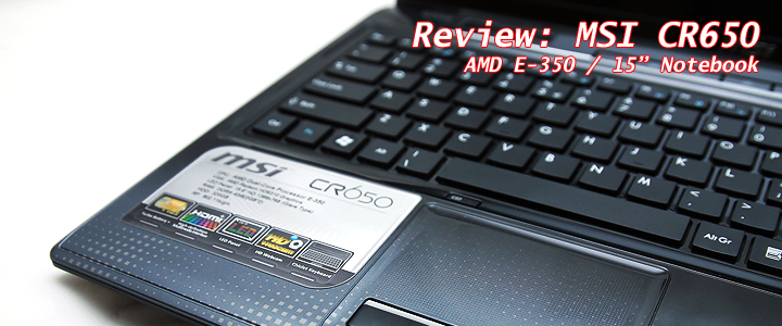 1304526103IMG 1957s Review : MSI CR650 15.6 AMD E 350 notebook