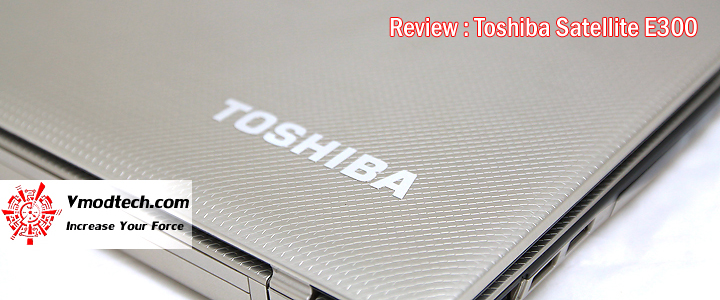 13082408882s Review : Toshiba Satellite E300