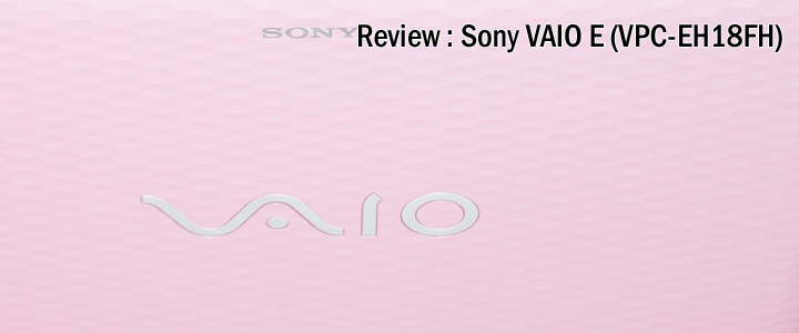 1312389842DSC 0019 Review : Sony VAIO EH (VPC EH18FH)