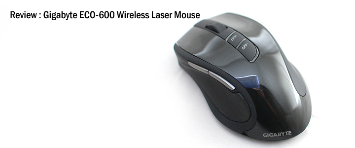 1313338305DSC 1004s Review : Gigabyte ECO600 Wireless Laser Mouse