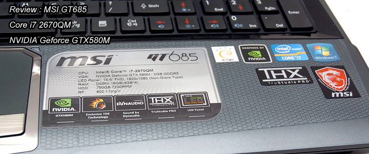 1330529748DSC 2170 Review : MSI GT685 Gaming notebook