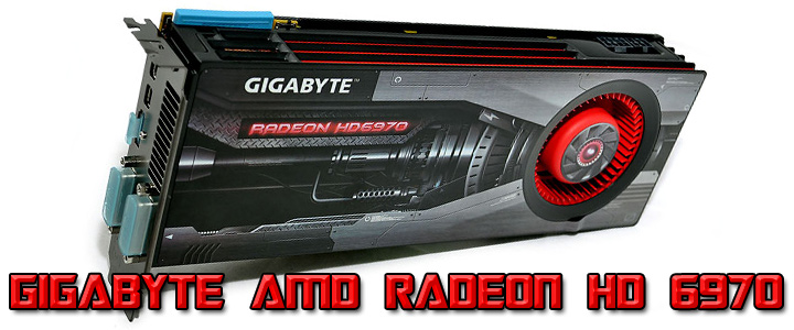 hd6970 GIGABYTE AMD Radeon HD 6970 2GB GDDR5 Debut Review