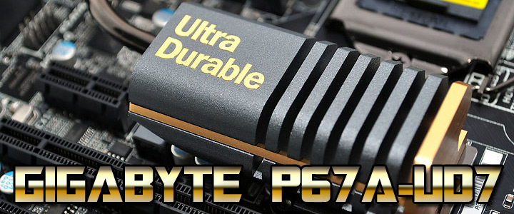 p67a ud7 GIGABYTE P67A UD7 Motherboard Review