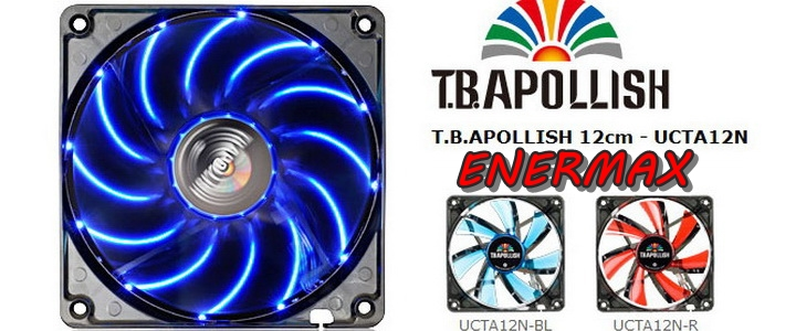 1 copy ENERMAX T.B.APOLLISH 12cm UCTA12N BL Review