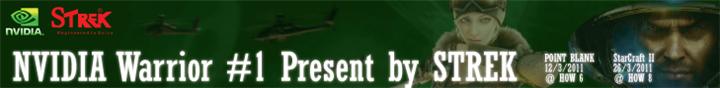 banner nvidia how เปิดฉากความมันส์ NVIDIA Warrior #1 Present by STREK งานนี้ห้ามพลาด!