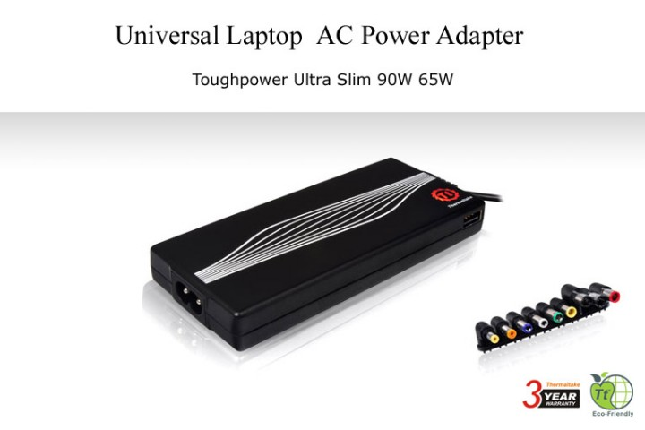 20110325 720x480 Thermaltake Toughpower Ultra Slim 65W/90W Universal Laptop Adapter
