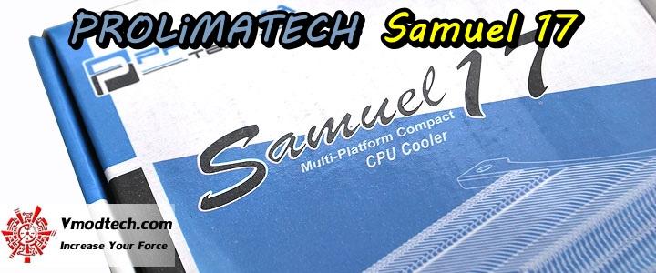 dsc 05631 PROLiMATECH Samuel17 Review