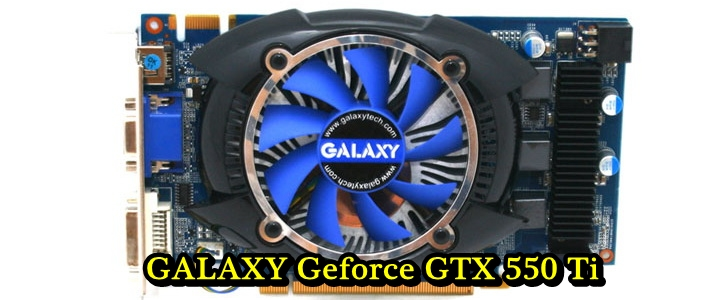 mg 3430 GALAXY Geforce GTX 550Ti 1024MB GDDR5 Review