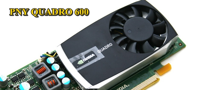 mg 3545 copy PNY QUADRO 600 1GB GDDR3 Review