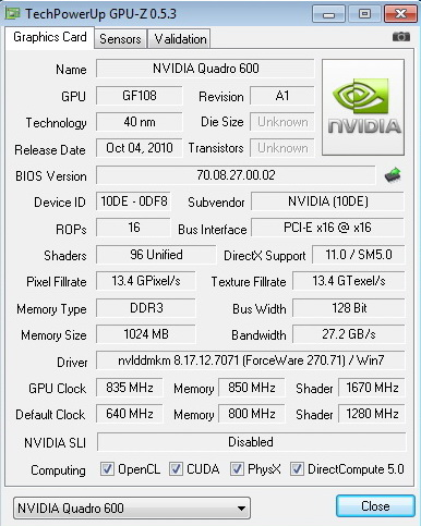 gpuz 835 PNY QUADRO 600 1GB GDDR3 Review