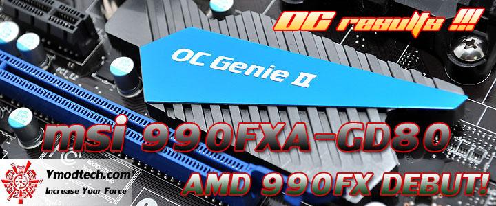 msi 990fxa gd80 msi 990FXA GD80 AMD 990FX Motherboard Overclock Results