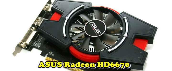 mg 4139aa ASUS Radeon HD 6670 1GB GDDR5 Review