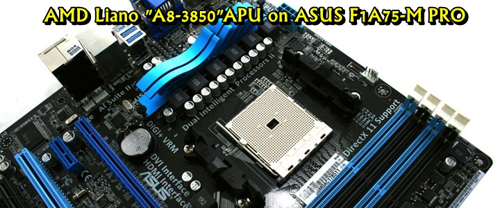 mg 4502 AMD Liano A8 3850APU on ASUS F1A75 M PRO Review