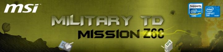 td mission 720x170 MSI Z68 Nuclear Storm ภาระกิจเฟ้นหาผู้บัญชาการดีที่สุดของโลก!