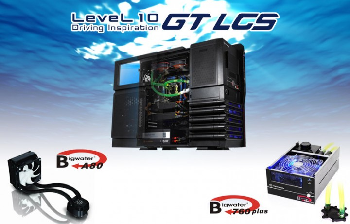 3in1 720x461 The New 【Level 10 GT LCS】chassis and the CPU liquid cooling system 【Bigwater A80】&【Bigwater 760 PLUS】‏