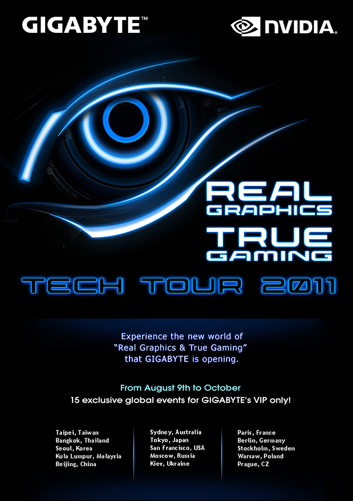 "gbt tech tour 2011 worldwide GIGABYTE ""Real Graphics, True Gaming"" Tech Tour 2011"