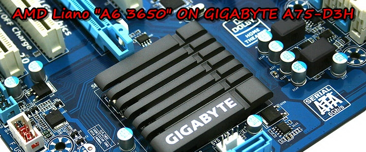 mg 5935aaaaabbbb AMD Liano A6 3650APU on GIGABYTE A75 D3H Review