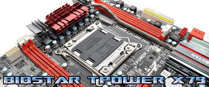 biostar tpower x79 BIOSTAR TPOWER X79 Mainboard Review