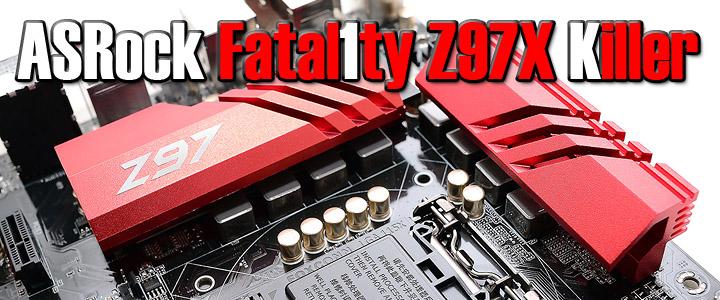 asrock fatal1ty z97x killer ASRock Fatal1ty Z97X Killer Motherboard Review