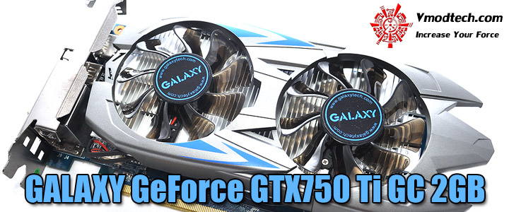 galaxy geforce gtx750 ti gc 2gb GALAXY GeForce GTX750 Ti GC 2GB