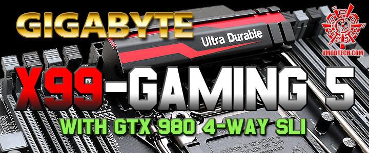gigabyte x99 gaming 5 GIGABYTE GA X99 GAMING 5 Review with NVIDIA GeForce GTX 980 4 Way SLI