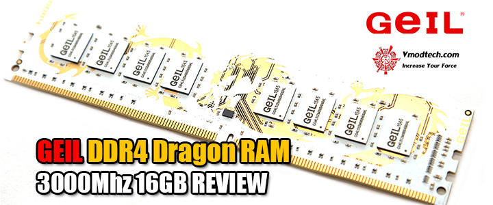 geil ddr4 dragon ram 3000mhz 16gb review GEIL DDR4 Dragon RAM 3000Mhz 16GB REVIEW