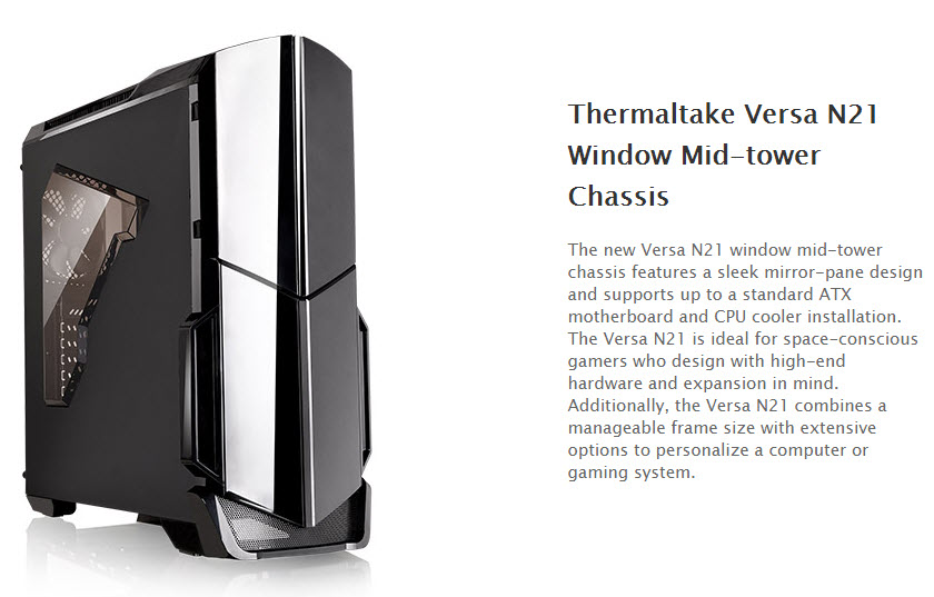 ss1 Thermaltake Versa N21 Window Mid tower Chassis