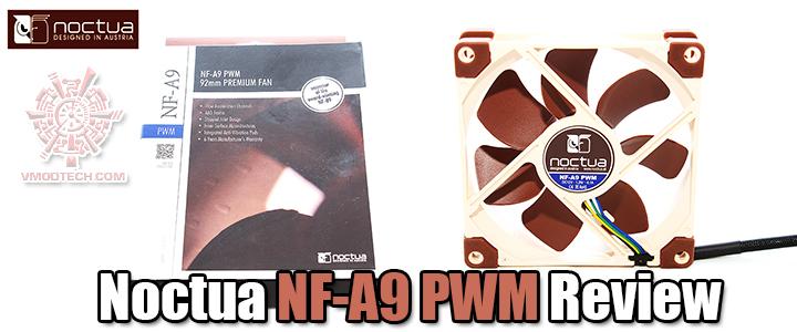 noctua nf a9 pwm review Noctua NF A9 PWM Review