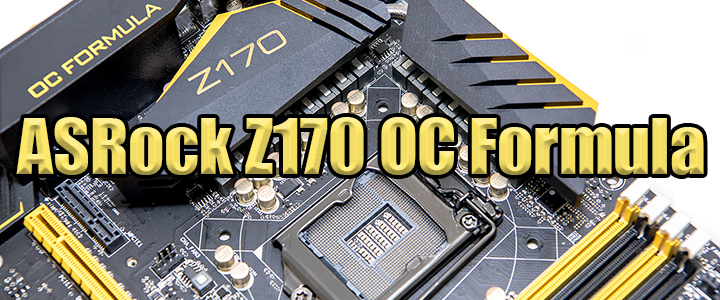 asrock z170 oc formula ASRock Z170 OC Formula Motherboard Review