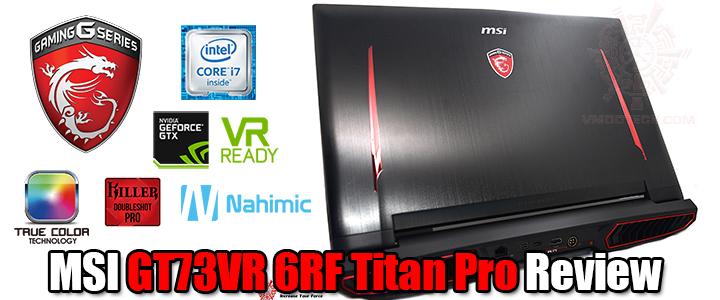 msi gt73vr 6rf titan pro review1 MSI GT73VR 6RF Titan Pro Review